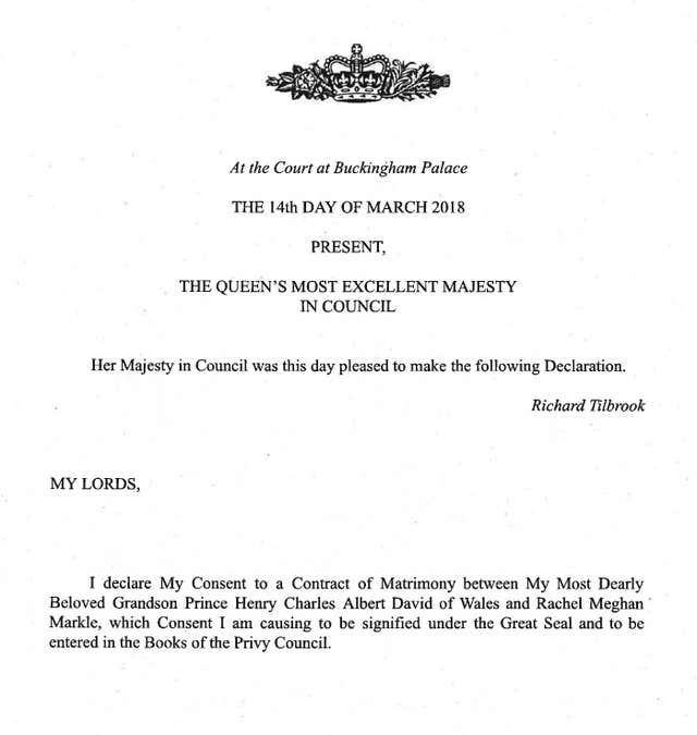 The declaration made by the Queen at Wednesday's Privy Council meeting at which she gave her formal consent to the marriage of Prince Harry and Meghan Markle (Privy Council/PA)